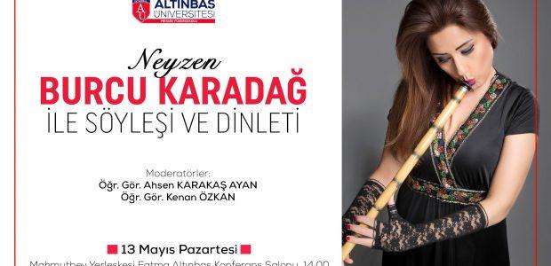13.05.2018 Neyzen Burcu Karadağ