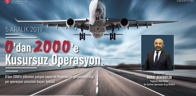 05.12.2019 0 dan 2000 e Kusursuz Operasyon